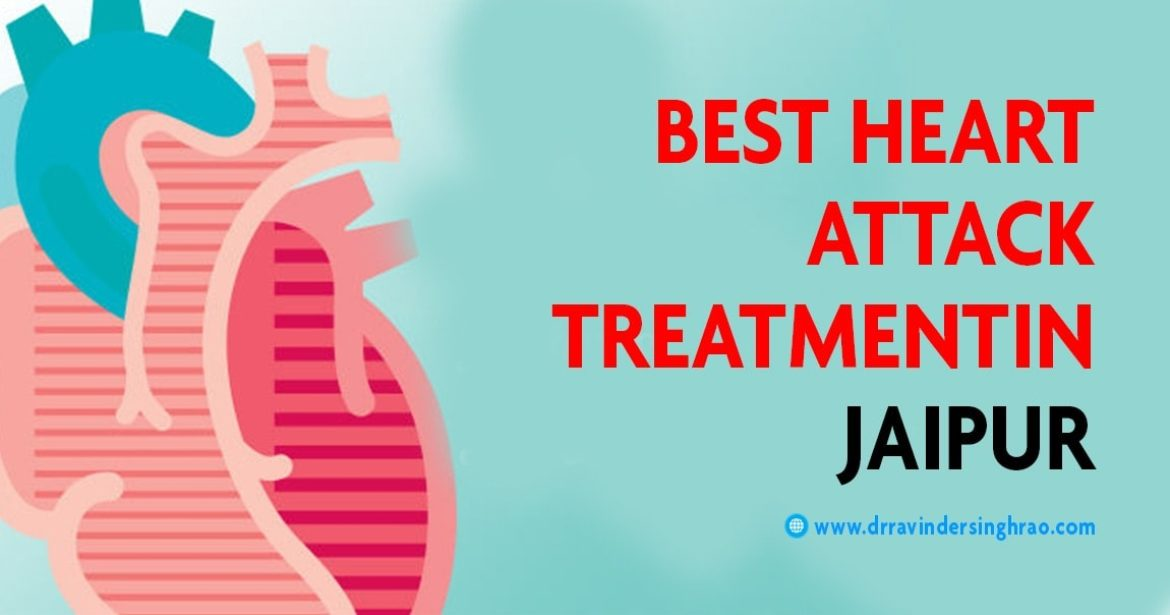 Best Heart Attack Treatment in Jaipur, Heart Attack Treatment Specialist