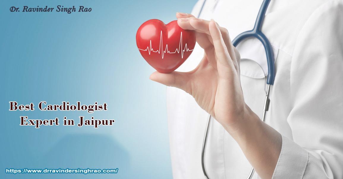 Best Cardiologist Expert In Jaipur, Rajasthan