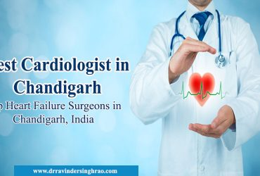 Best Cardiologist in Chandigarh | Top Heart Failure Surgeons in Chandigarh, India