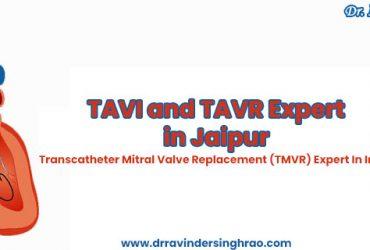 TAVI and TAVR Expert in India